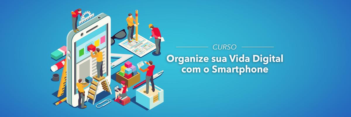 Slide-CursoOrganizeSuaVidaDigital